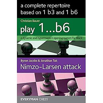 A Complete Repertoire based� on 1 b3 and 1 b6