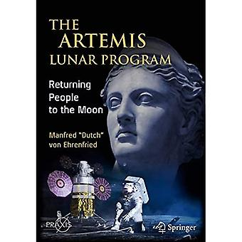 The Artemis Lunar Program: Returning People to the Moon (Space Exploration)