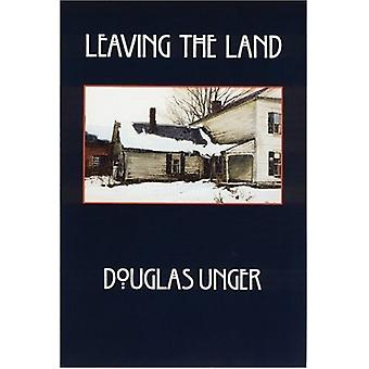 Leaving the Land by Douglas Unger - 9780803295605 Kirja