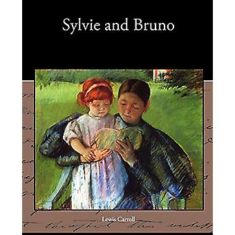 Sylvie and Bruno by Lewis Carroll - 9781438536446 Book