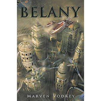 Belany by Marven Vodrey - 9781643007601 Book