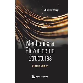 Mechanics of Piezoelectric Structures 2nd Edition