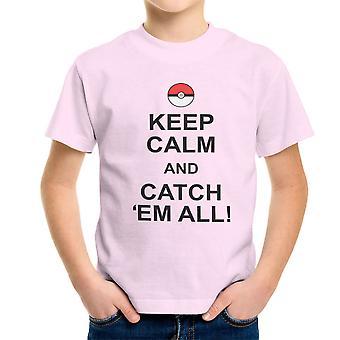 Pokemon gå være rolig og fange dem alle Kids t-skjorte