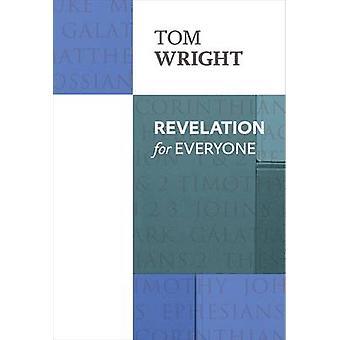 Offenbarung für alle (Neuauflage) von Tom Wright - 9780281072019 Buch