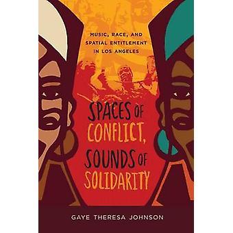 Espaços de conflito - sons de solidariedade - música - raça - e espacial