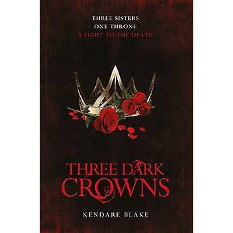 ثلاثة التيجان الظلام قبل كيندري بليك-كتاب 9781509804559