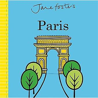 Jane Foster's Paris by Jane Foster - 9781783708857 Book