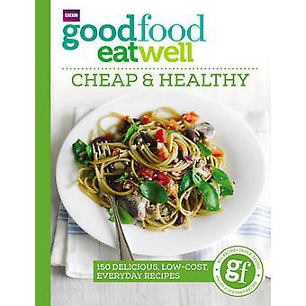 Boa comida comer bem 9781785940736 - barato e saudável - livro