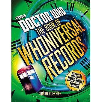 Doctor Who - o médico que livro de registros de Whoniversal por Simon Guerr