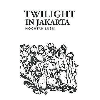 Twilight in Jakarta by Mochtar Lubis - 9781850773078 Book