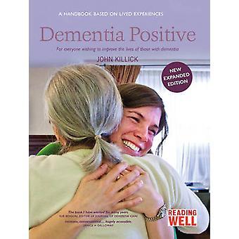 Positif de démence (2e édition révisée) par John Killick - 97819100215