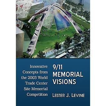 9/11 memorial visões - conceitos inovadores do comércio mundial de 2003