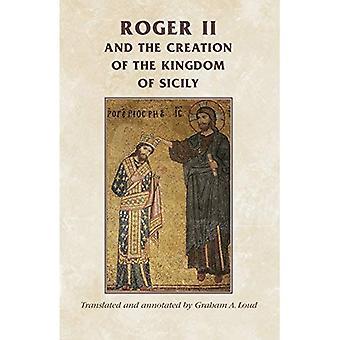 Ruggero II e la creazione del Regno di Sicilia (Manchester fonti medievali)