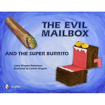 Kwaad postvak en de Super Burrito