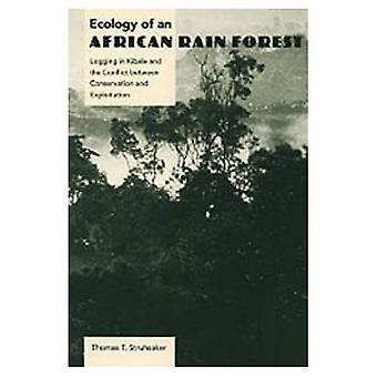 Ecologia di una foresta pluviale africana: registrazione in Kibale e il conflitto tra conservazione e allo sfruttamento