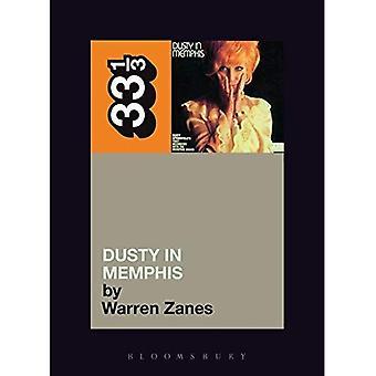 Dusty Springfields Dusty in Memphis (trettio tre och en tredje serie) (33 1/3) (33 1/3)