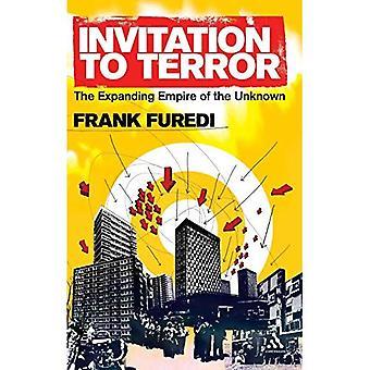 Einladung zum Terror: das wachsende Reich des unbekannten
