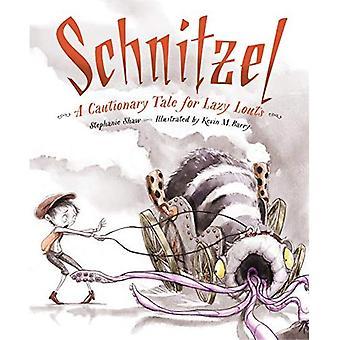 Schnitzel: Een waarschuwend verhaal voor lui pummels