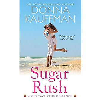 Sugar Rush (Cupcake Club Romance Series #1)