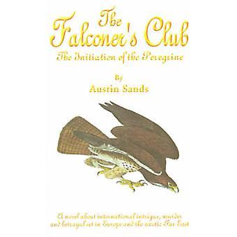 Falkonerer klub indledningen af Peregrine af Sands & Austin