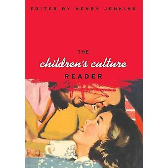 The Childrens Culture Reader by Jenkins & Henry