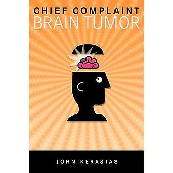 Chief Complaint Brain Tumor by Kerastas & John