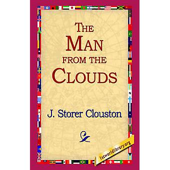 The Man from the Clouds by Clouston & J. Storer