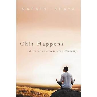 Chit tapahtuu opas löytää Jumaluuden Narain Ishaya