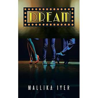 Dream by Iyer & Mallika