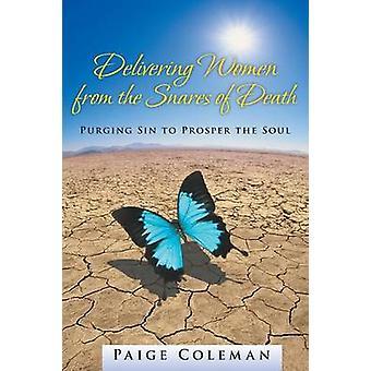 Mulheres entrega as ciladas da morte purgar o pecado para prosperar a alma por Coleman & Paige