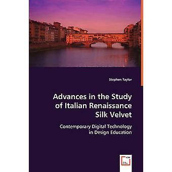 Fortschritte in der Erforschung der italienischen Renaissance Seidensamt von Taylor & Stephen