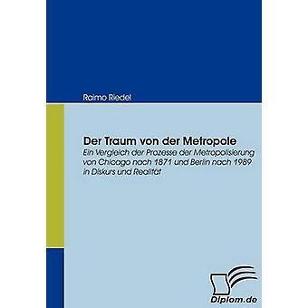 リーデル ・ ライモで der トラウム Von Der メトロポール