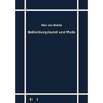 Bekleidungskunst und Mode by Boehn & Max von