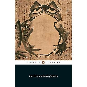 The Penguin Book of Haiku by The Penguin Book of Haiku - 978014042476