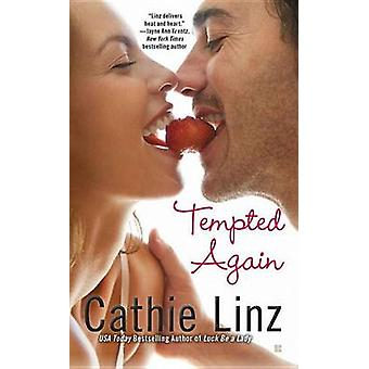 Tempted Again by Cathie Linz - 9780425244548 Book