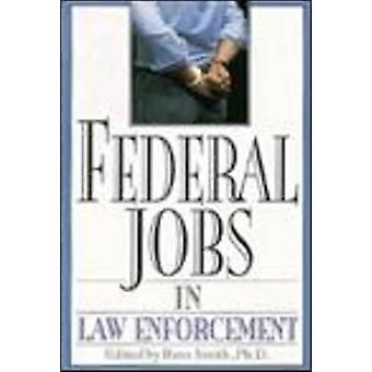 Federal Jobs in Law Enforcement by Russ Smith - 9781570230356 Book