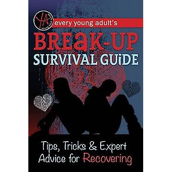 Every Young Adult's Breakup Survival Guide - Tips - Tricks & Expert Ad