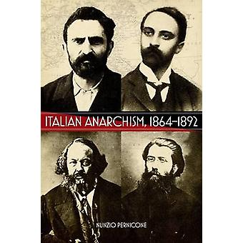 Italian Anarchism - 1864-1892 by Nunzio Pernicone - 9781904859970 Book