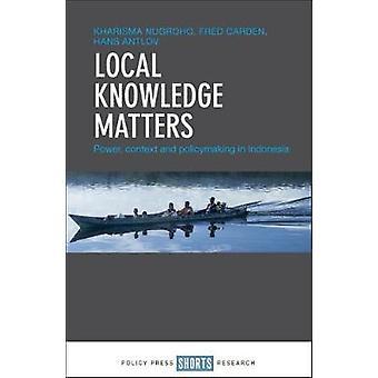 Contexte - puissance - et politiques en Indonés questions touchant les connaissances locales