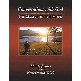 Conversations with God-the making of the movie 9781571744999