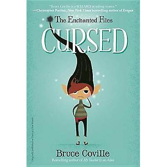 The Enchanted Files #1 - Cursed by Bruce Coville - 9780385392501 Book