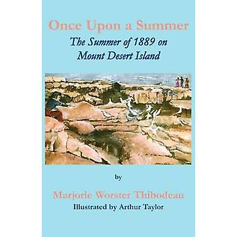 Once Upon a Summer by Thibodeau & Marjorie Worster