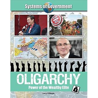 Oligarchy by Larry Gillespie