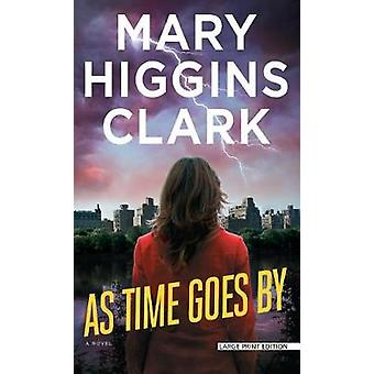 As Time Goes by by Mary Higgins Clark - 9781594139758 Book
