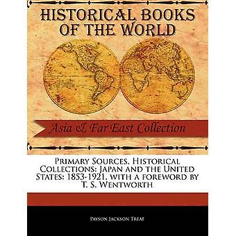 Japan und die Vereinigten Staaten 18531921 von Leckerbissen & Payson Jackson
