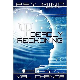 Psy Mind Deadly Reckoning Book One by Chanda & Val
