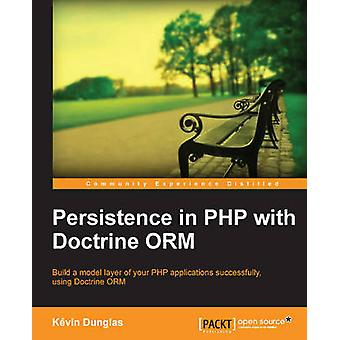 Persistence in PHP with the Doctrine Orm by Dunglas & Kevin