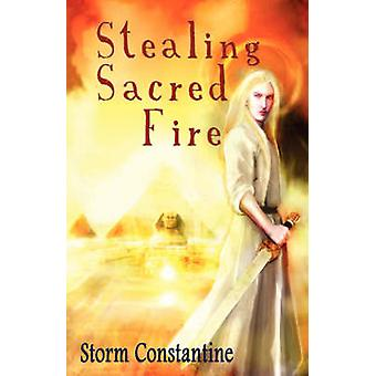 Stealing Sacred Fire by Constantine & Storm