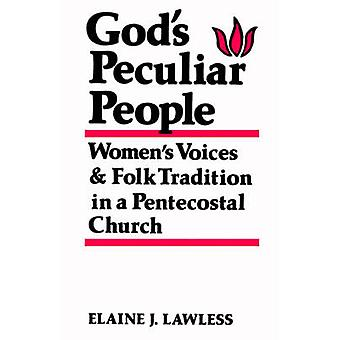 Gods Peculiar People by Lawless & Elaine J.