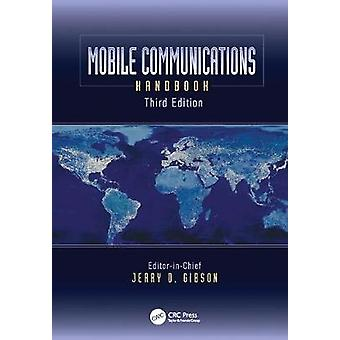 Mobile Communications Handbook by Gibson & Jerry D.